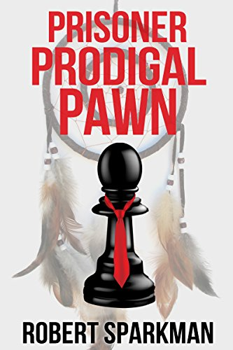 Prisoner Prodigal Pawn