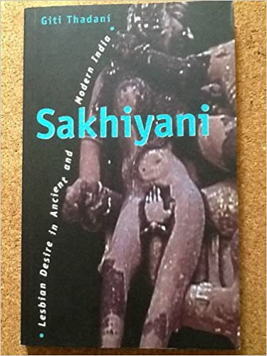 Image result for 'Sakhiyani: Lesbian Desire in Ancient and Modern India'