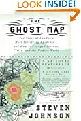 #10: The Ghost Map: The Story of London's Most Terrifying Epidemic--and How It Changed Science, Cities, and the Modern World