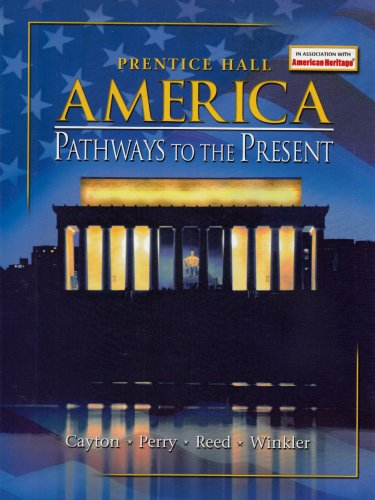 America  Pathways To The Present 5E Survey Student Edition 2003C