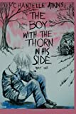 The Boy with the Thorn in His Side - Part One, Chantelle Atkins, 1492985554
