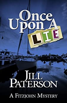 Once Upon a Lie (A Fitzjohn Mystery, Book 3) by [Paterson, Jill]