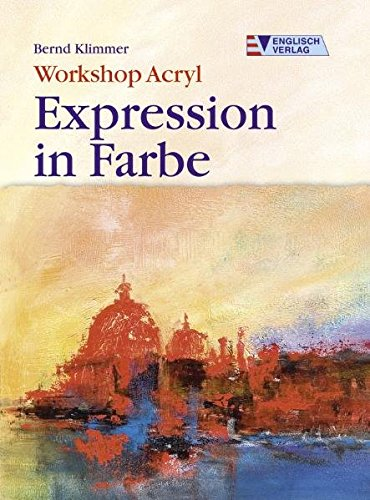 Workshop Acryl. Expression in Farbe