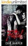Fatal (Portland Street Kings Book 2)
