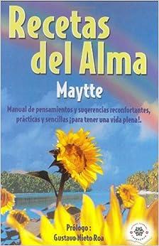 Book Recetas Del Alma by Maytte Sepulveda (2003-04-06)