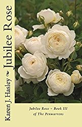 Jubilee Rose: Book III of the Penwarrens (English Edition)