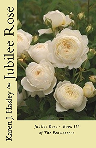Jubilee Rose: Book III of the Penwarrens