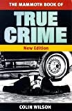 The Mammoth Book of True Crime: new edition (Mammoth Books)