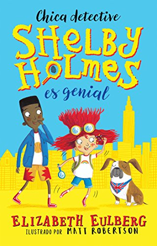 Amazon shelby holmes es genial spanish edition ebook shelby holmes es genial spanish edition by eulberg elizabeth fandeluxe Images