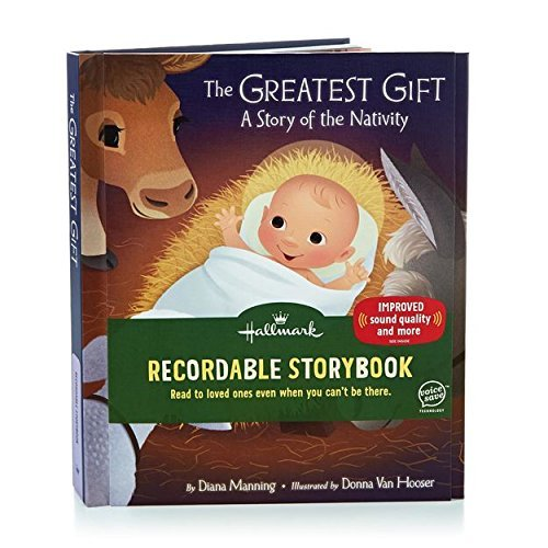 Hallmark ''The Greatest Gift: A Story of the Nativity'' Recordable Storybook by Hallmark
