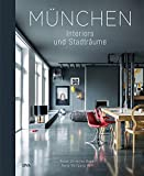 München: Interiors & Stadträume