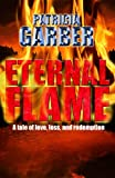Eternal Flame (The Angelic Saga Book 1)