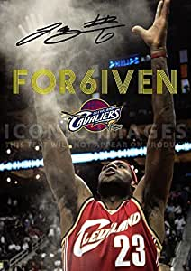 "Large LeBron James Cleveland Cavaliers For6iven Print Signed (Pre-print Autograph) LeBron James (11.7"" x 16.5"") by Iconic Images"