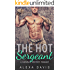 The Hot Sergeant (Second Chance Military Romance) (Hargrave Brothers - Book #2)