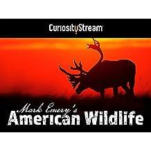 Mark Emery's American Wildlife - Season 1