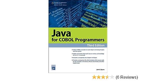 Java for COBOL Programmers (Programming Series): John C