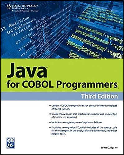 Java for COBOL Programmers (Programming Series): John C  Byrne