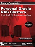 Personal Oracle Real Application Clusters, Edward Stoever, 0976157381
