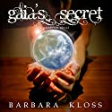 Gaia's Secret: A Pandoran Novel, Book 1 Audiobook by Barbara Kloss Narrated by Vanessa Moyen