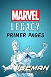 Iceman - Marvel Legacy Primer Pages (Iceman (2017-))