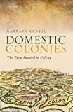 img - for Domestic Colonies: The Colonial Turn Inward book / textbook / text book