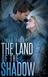 The Land of the Shadow (End of All Things Series Book 2)