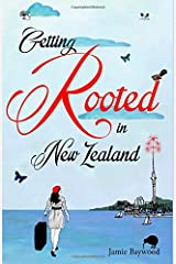 Getting Rooted in New Zealand Paperback