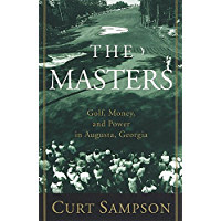 The Masters: Golf, Money, and Power in Augusta, Georgia