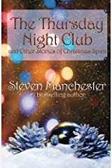The Thursday Night Club and Other Stories of Christmas Spirit Paperback