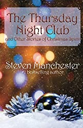 The Thursday Night Club and Other Stories of Christmas Spirit