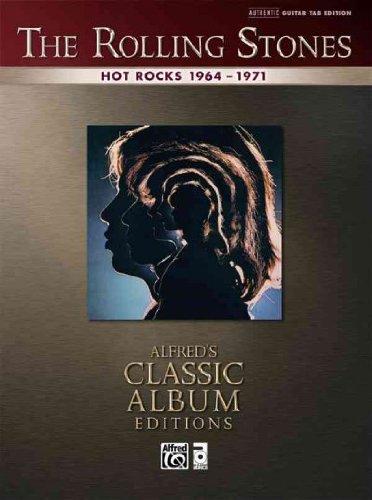 Hot Rocks 1964-1971 Authentic Guitar Tab (Alfreds Classic Album Editions) Hot Rocks 1964-1971