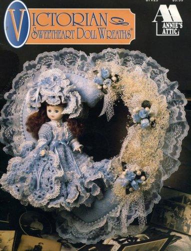 - Victorian Sweetheart Doll Wreaths (Annie's Attic, 87V25)