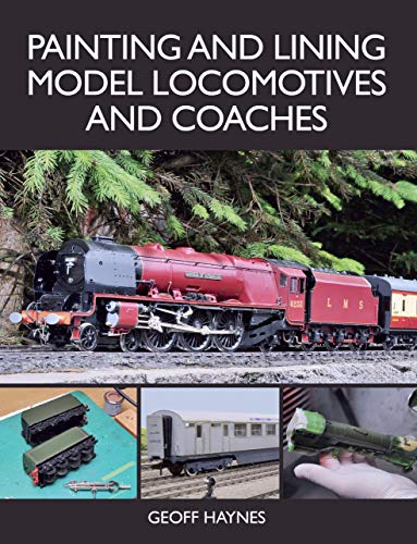 Painting and Lining Model Locomotives and Coaches por Geoff Haynes