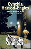 The Bill Slider Omnibus, Cynthia Harrod-Eagles, 0751526762