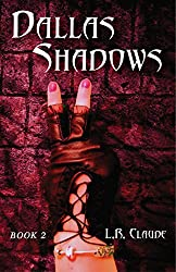 Dallas Shadows: Book 2