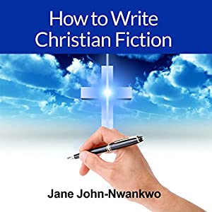 How to Write Christian Fiction Audiobook