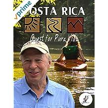 Costa Rica: Quest for Pura Vida