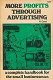 More Profits Through Advertising, Harvey R. Cook, 0877497125