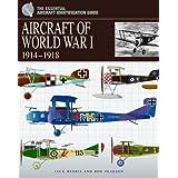 Aircraft of World War 1: 1914 1918