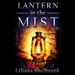 Lantern in the Mist | Liliana Shelbrook