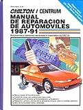 Chilton's Manual de Reparacion de Automoviles 1987-91, Chilton Automotive Editorial Staff, 0801981387