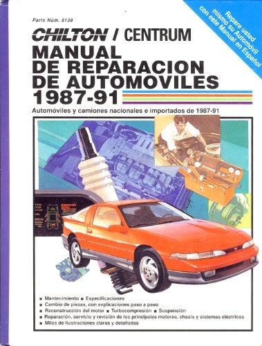 Chilton's Spanish-Language Auto Repair Manual 1987-91 (CHILTON'S AUTO REPAIR MANUAL SPANISH (Auto Emissions Repair)