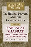 img - for My People's Prayer Book, Vol. 8: Kabbalat Shabbat (Welcoming Shabbat in the Synagogue) book / textbook / text book