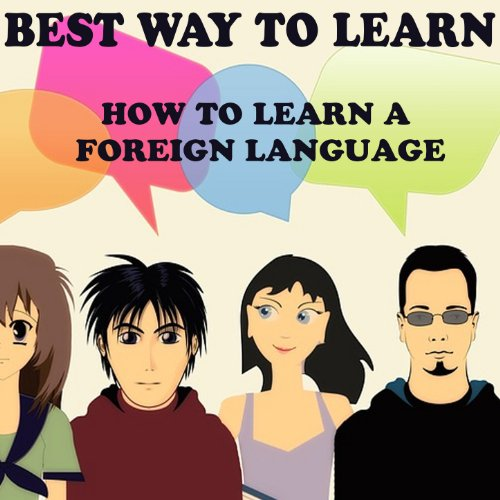 Best way to learn a foreign language essay