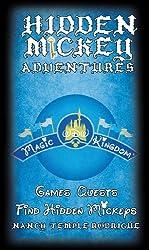 Hidden Mickey Adventures in WDW Magic Kingdom (Hidden Mickey Quests)