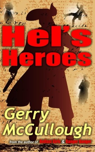 Hel's Heroes: Hel wants a hero like the ones she writes about, but does one exist?