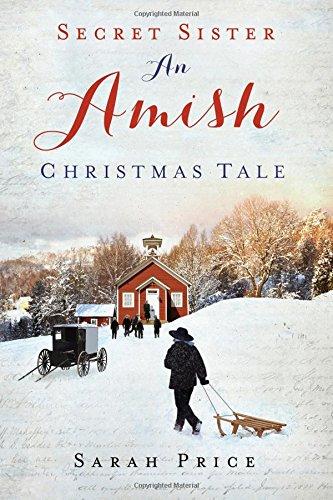 Secret Sister: An Amish Christmas Tale ebook