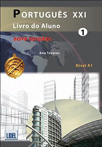 Portugues Xxi (Segundo O Novo Acordo Ortografico): Livro Do Aluno + CD 1 - Nova Edicao 2012 (Portuguese Edition)