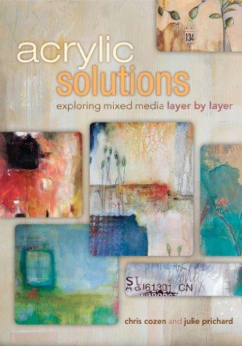 Acrylic Solutions: Exploring Mixed Media Layer by - Media Mixed Art
