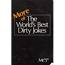 More of the World's Best Dirty Jokes (World's Best)